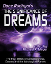 The Significance of Dreams by Dane Rudhyar.
