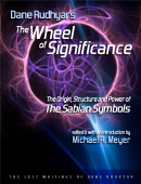 The Wheel of Significance by Dane Rudhyar on the Sabian Symbols