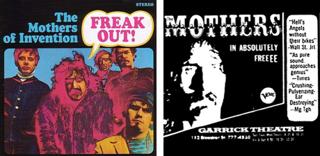 the mothers of invention freak out and the garrick.