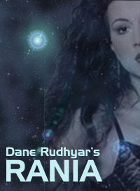 Dane Rudhyar's RANIA. Image copyright by Michael R. Meyer.